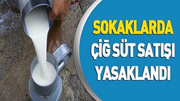 Bandırma sokaklarında çiğ süt satışı yasaklandı